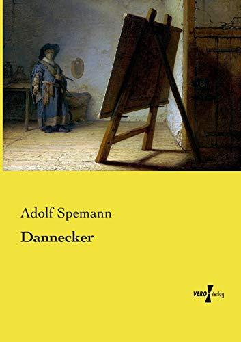Dannecker (Paperback): Adolf Spemann