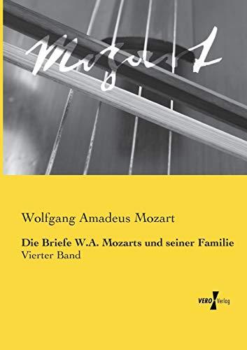 9783737204101: Die Briefe W.A. Mozarts und seiner Familie: 4