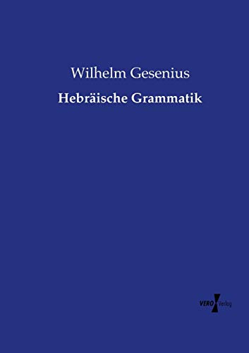 9783737204743: Hebräische Grammatik (German Edition)