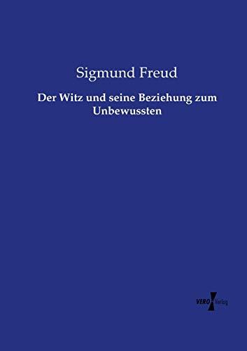 9783737206747: Der Witz und seine Beziehung zum Unbewussten (German Edition)