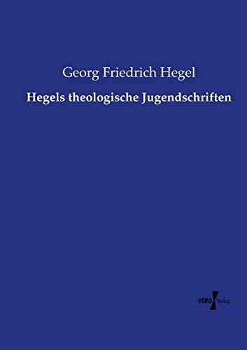 9783737207621: Hegels theologische Jugendschriften