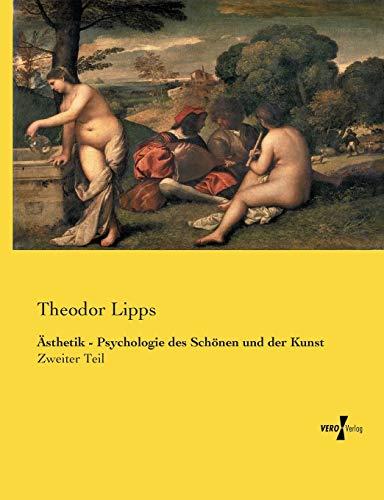 9783737212564: Ästhetik - Psychologie des Schönen und der Kunst: Zweiter Teil