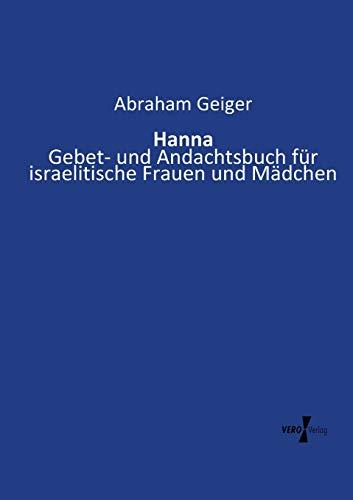9783737213158: Hanna: Gebet- und Andachtsbuch für israelitische Frauen und Mädchen