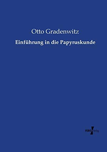 9783737213233: Einführung in die Papyruskunde (German Edition)