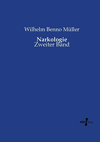 9783737213332: Narkologie: Zweiter Band (Volume 2) (German Edition)
