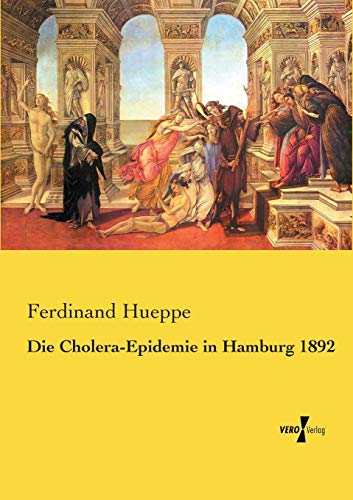 9783737213615: Die Cholera-Epidemie in Hamburg 1892