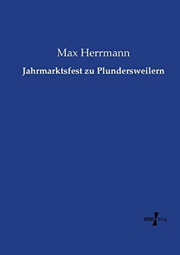 9783737218368: Jahrmarktsfest zu Plundersweilern (German Edition)