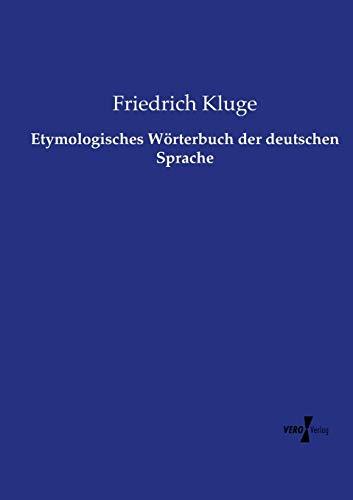 9783737222150: Etymologisches Wörterbuch der deutschen Sprache (German Edition)