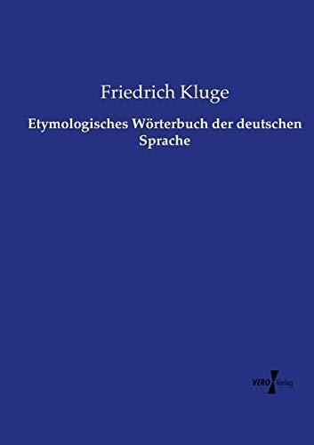 9783737222211: Etymologisches Wörterbuch der deutschen Sprache (German Edition)
