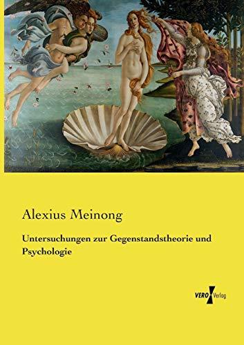 9783737224079: Untersuchungen zur Gegenstandstheorie und Psychologie (German Edition)