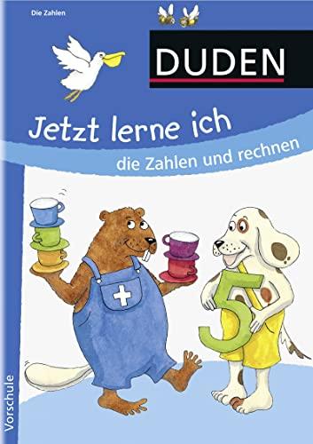 Jetzt lerne ich die Zahlen und rechnen (ab 5): Vorschule: Holzwarth-Raether, Ulrike; ...
