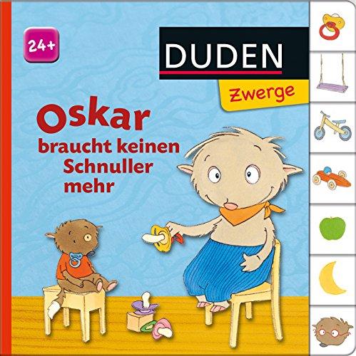 9783737330817: Oskar braucht keinen Schnuller mehr: ab 24 Monaten