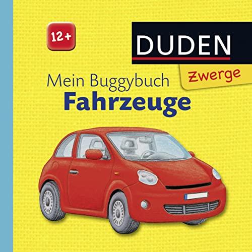 Duden Zwerge: Mein Buggybuch Fahrzeuge: ab 12 Monaten