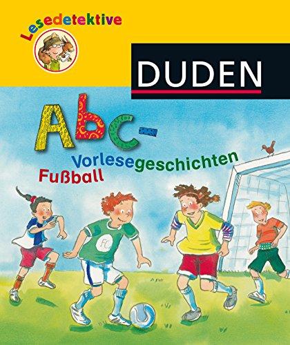 9783737331708: Lesedetektive Abc-Vorlesegeschichten - Fußball