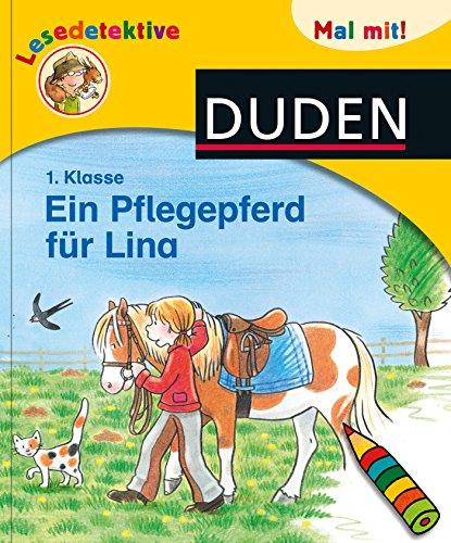 9783737335089: Duden Lesedetektive. Mal mit! Ein Pflegepferd für Lina, 1. Klasse
