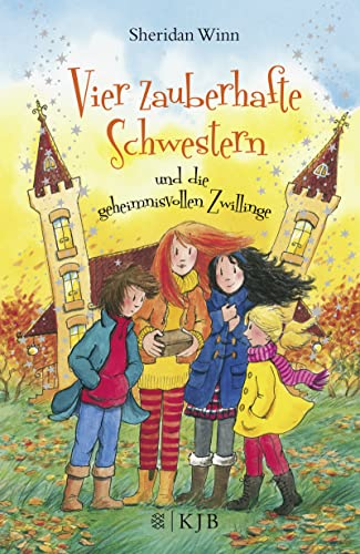 9783737340137: Vier zauberhafte Schwestern und die geheimnisvollen Zwillinge