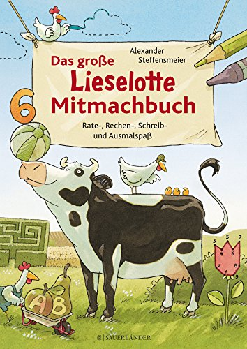 9783737350778: Das große Lieselotte Mitmachbuch: Rate-, Rechen-, Schreib- und Ausmalspaß