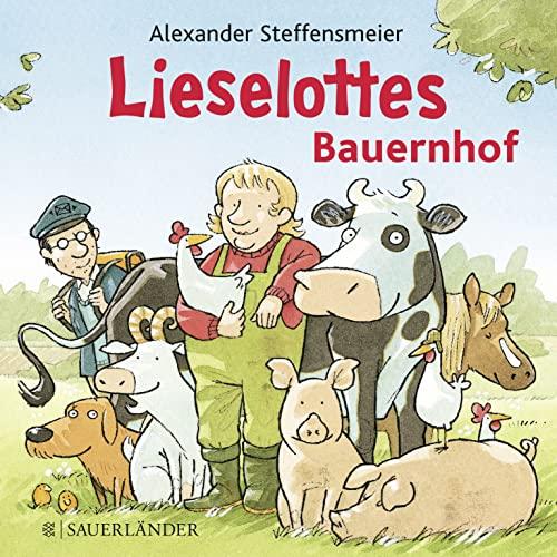 Lieselottes Bauernhof: Steffensmeier, Alexander