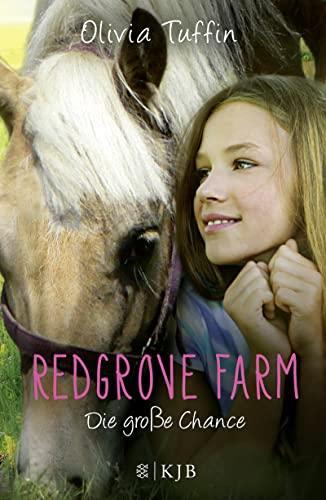 9783737351881: Redgrove Farm - Die gro�e Chance