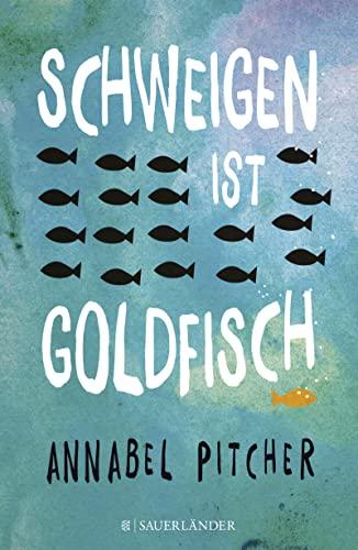 9783737353755: Schweigen ist Goldfisch