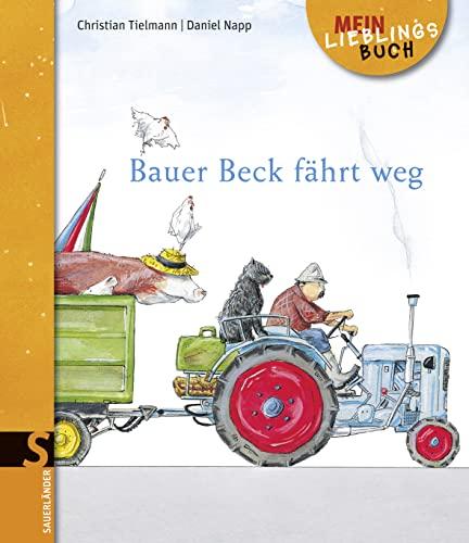 9783737360319: Bauer Beck fährt weg