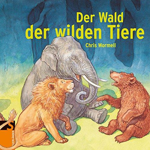 9783737361088: Der Wald der wilden Tiere