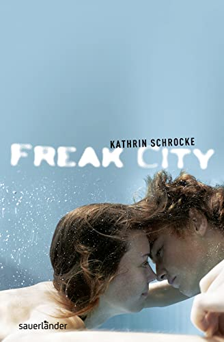 9783737361712: Freak City