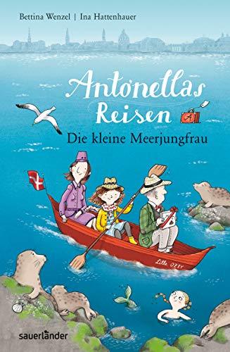 9783737362641: Antonellas Reisen. Die kleine Meerjungfrau