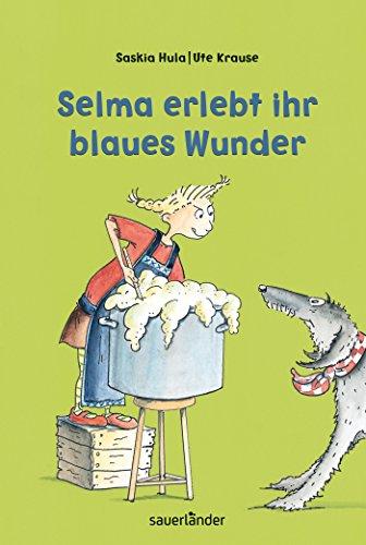 9783737362672: Selma erlebt ihr blaues Wunder