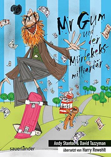 9783737362696: Mr Gum und der Mürbekeksmilliardär