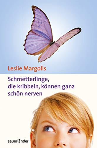 9783737362719: Schmetterlinge, die kribbeln, können ganz schön nerven