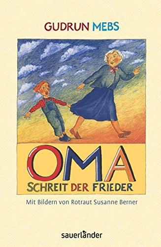 9783737362757: Oma! schreit der Frieder
