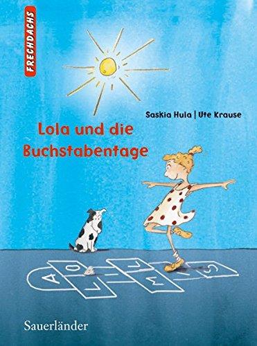 9783737363563: Lola und die Buchstabentage