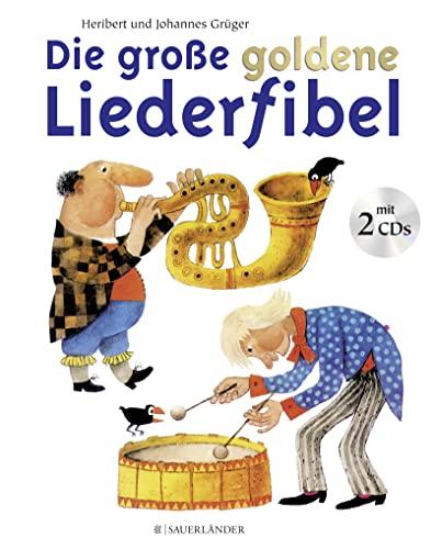 9783737363754: Die große goldene Liederfibel. Mit 2 CDs: Buch und Doppel-CD