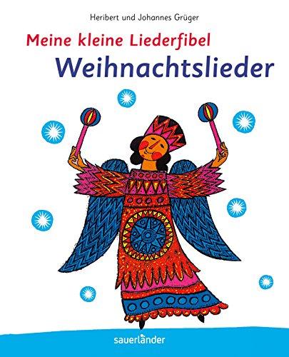 9783737363761: Meine kleine Liederfibel - Weihnachtslieder