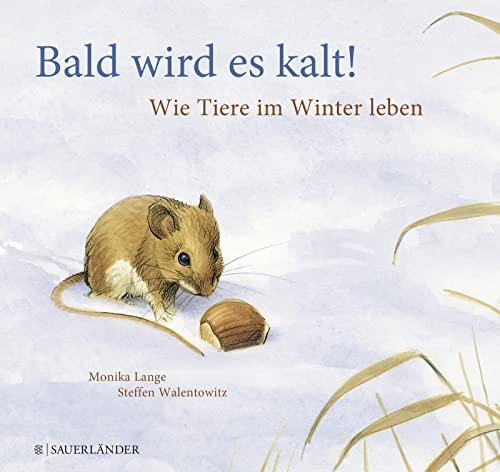 9783737364782: Bald wird es kalt!: Kinder wissen mehr!