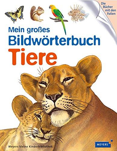 9783737370622: Mein großes Bildwörterbuch Tiere