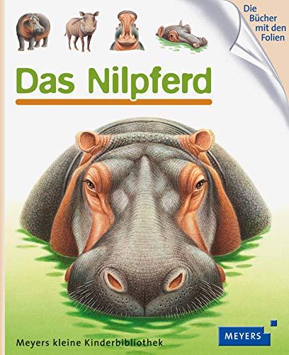 9783737371346: Meyers Kleine Kinderbibliothek: Das Nilpferd