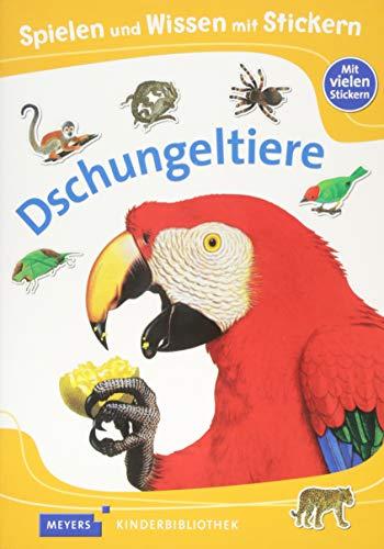 Spielen und Wissen mit Stickern - Dschungeltiere: Meyers Kinderbibliothek