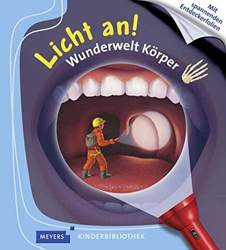 9783737375054: Meyers Kleine Kinderbibliothek - Licht an!: Wunderwelt Korper (German Edition)