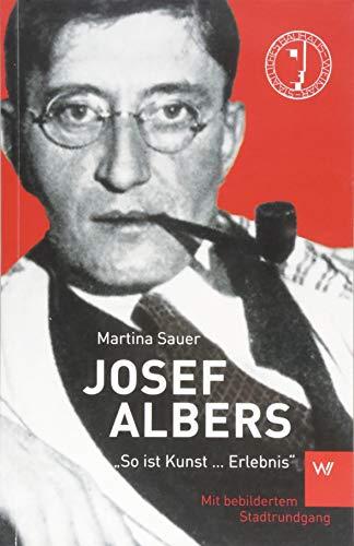 """9783737402460: Josef Albers: """"So ist Kunst ... Erlebnis"""""""