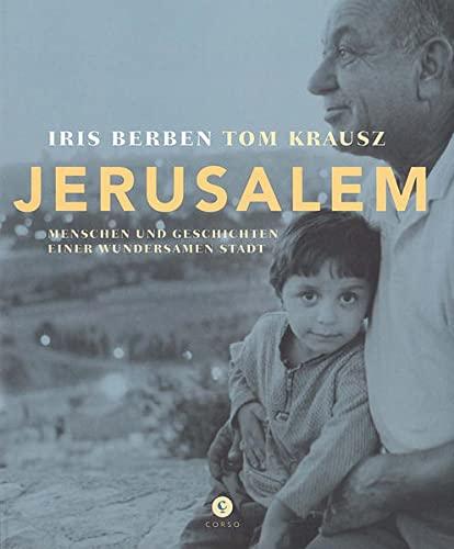 9783737407151: Jerusalem: Menschen und Geschichten einer wundersamen Stadt