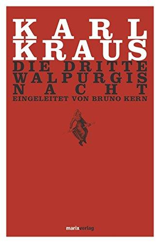 Die dritte Walpurgisnacht: Kraus, Karl