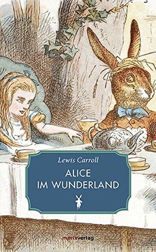 9783737410076: Alice im Wunderland: Mit den Original-Illustrationen von John Tenniel