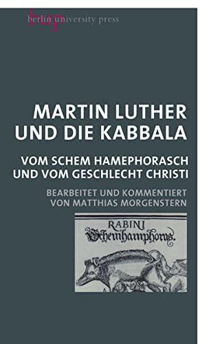 Martin Luther und die Kabbala: Martin Luther