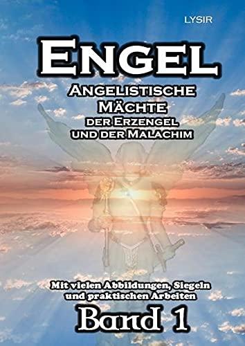 9783737500210: ENGEL - Band 1: Angelistische Kräfte der Erzengel und der Malachim