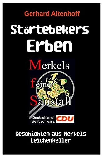 Störtebekers Erben: Geschichten aus Merkels Leichenkeller (Paperback): Gerhard Altenhoff