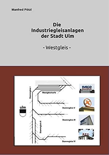 9783737503822: Die Industriegleise Ulms