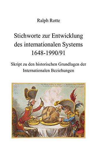 9783737505802: Stichworte zur Entwicklung des internationalen Systems 1648-1990/91