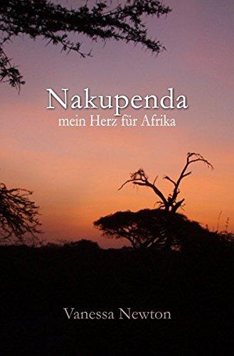 9783737506564: Nakupenda Mein Herz für Afrika